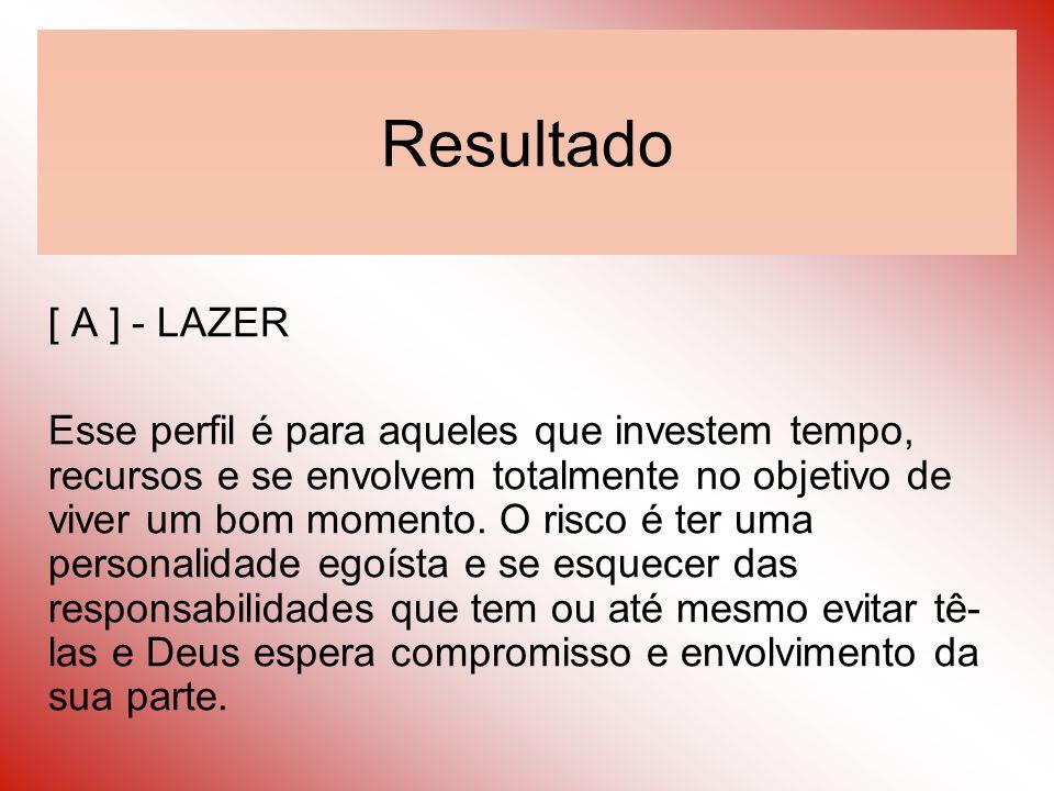 Resultado [ A ] - LAZER.